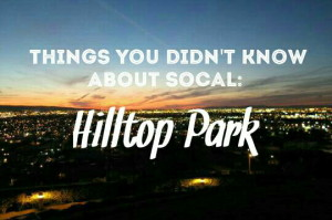 Things you didn't know about SoCal: Hilltop Park