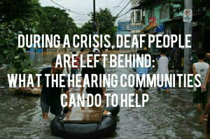 During a Crisis, Deaf people are left behind: What the Hearing Community Can Do to Help