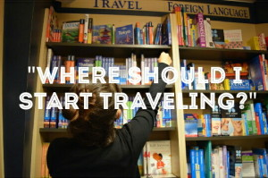 """Read more about the article """"Where should I start traveling?"""""""