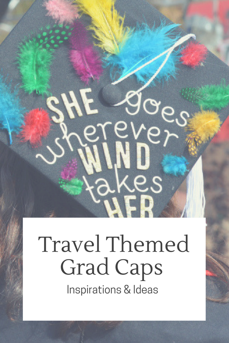 travel themed graduation cap