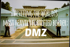 Visiting the world's most heavily fortified border: The DMZ