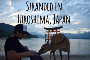 Read more about the article Stranded in Hiroshima, Japan