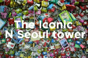 The Iconic N Seoul Tower