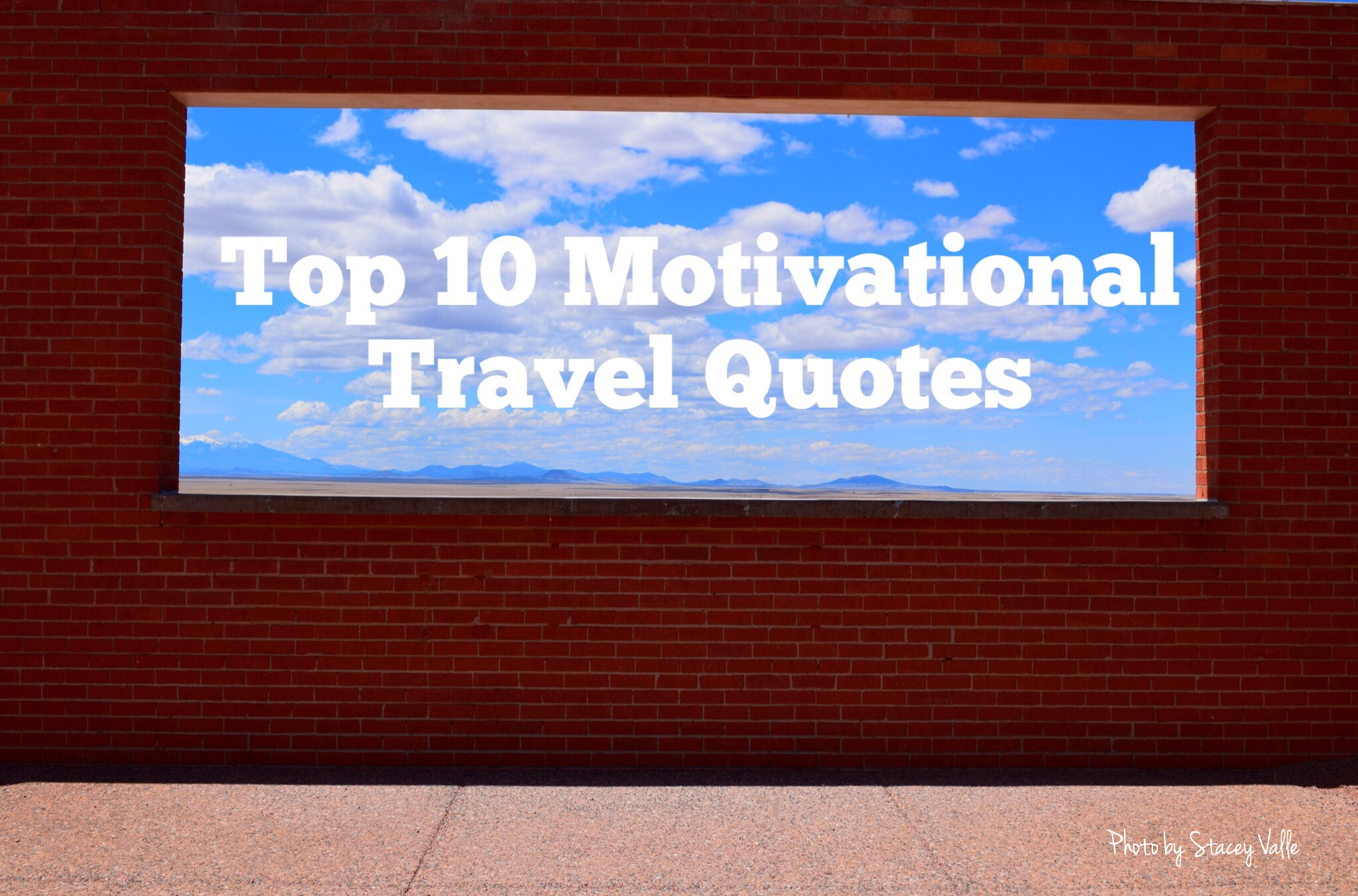 Top 10 Motivational Travel Quotes