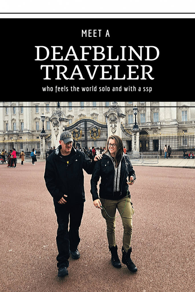 traveling while deaf and blind
